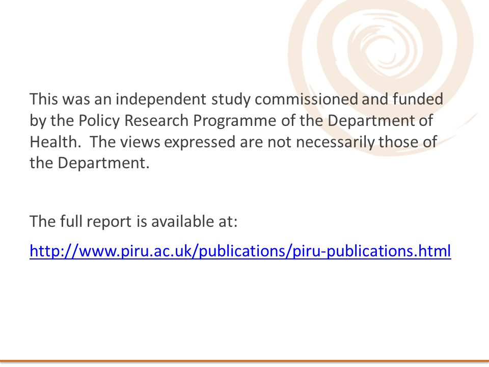 This was an independent study commissioned and funded by the Policy Research Programme of the Department of Health.
