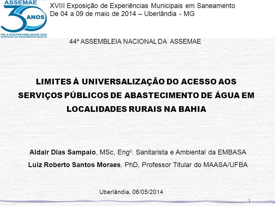 44ª ASSEMBLEIA NACIONAL DA ASSEMAE LIMITES À UNIVERSALIZAÇÃO DO ACESSO AOS SERVIÇOS PÚBLICOS DE ABASTECIMENTO DE ÁGUA EM LOCALIDADES RURAIS NA BAHIA A