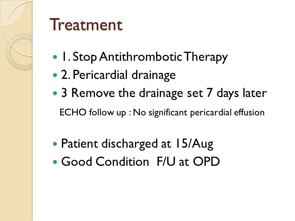 Treatment 1. Stop Antithrombotic Therapy 2.