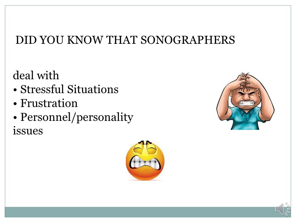 DID YOU KNOW THAT SONOGRAPHERS have Physical Demands?