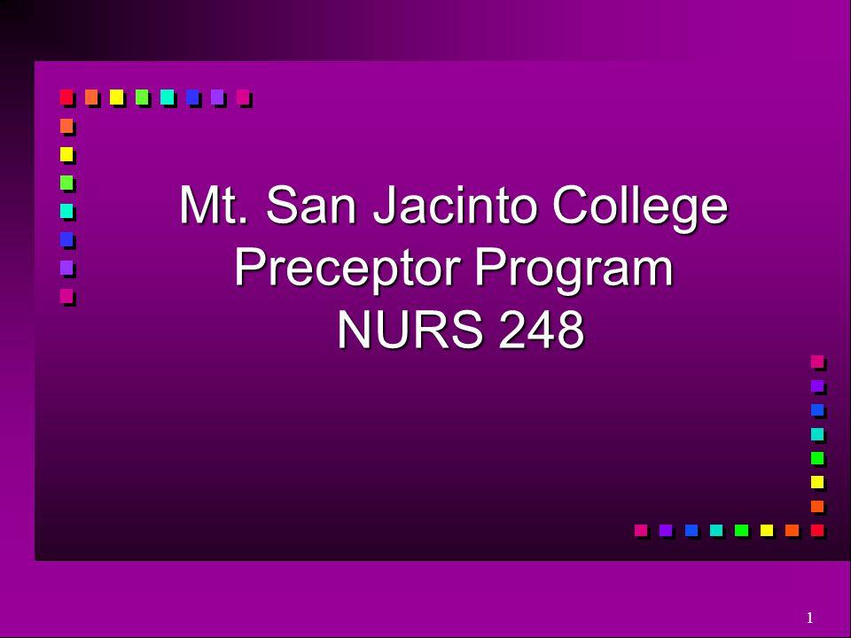 1 Mt. San Jacinto College Preceptor Program NURS 248