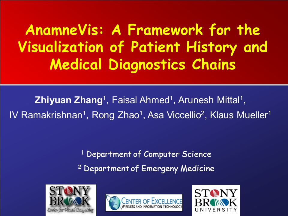AnamneVis: A Framework for the Visualization of Patient History and Medical Diagnostics Chains 1 Department of Computer Science 2 Department of Emerge
