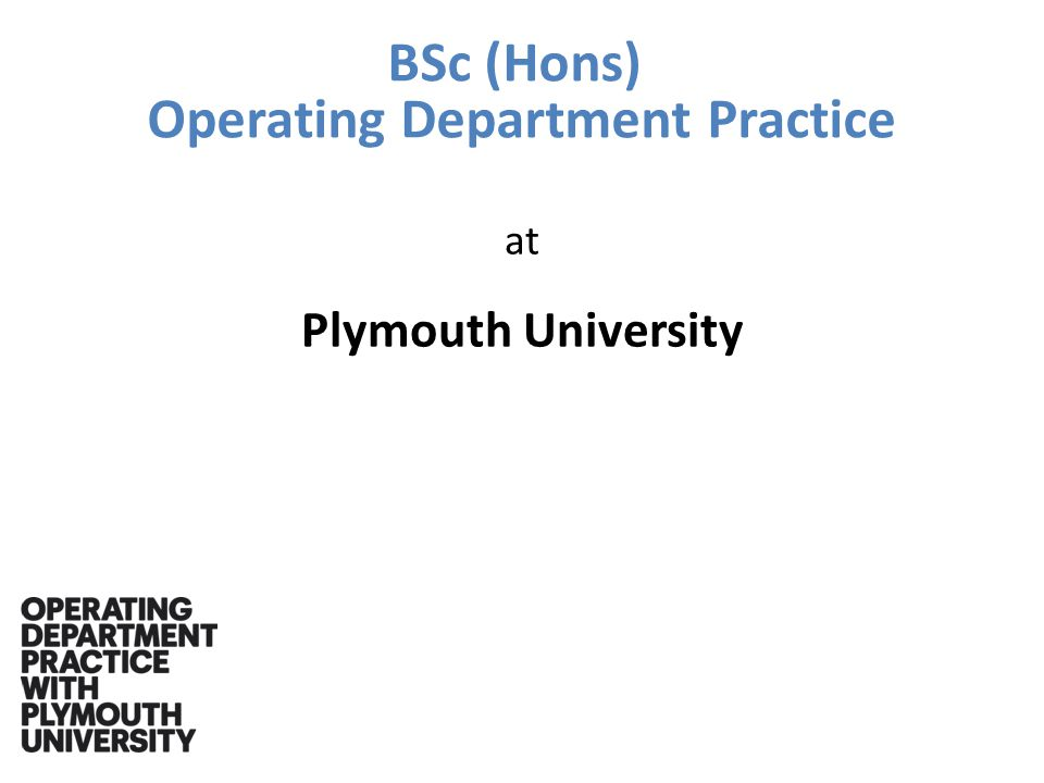 BSc (Hons) Operating Department Practice at Plymouth University