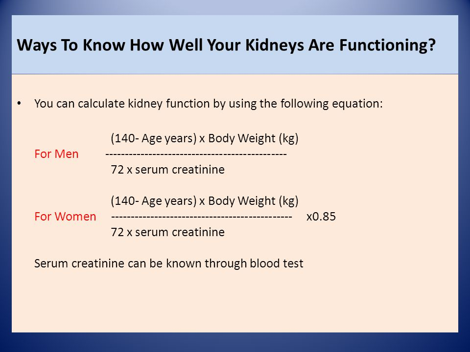 Ways To Know How Well Your Kidneys Are Functioning.