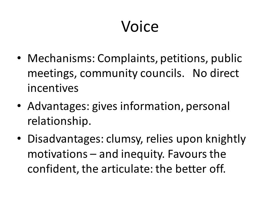 Voice Mechanisms: Complaints, petitions, public meetings, community councils.