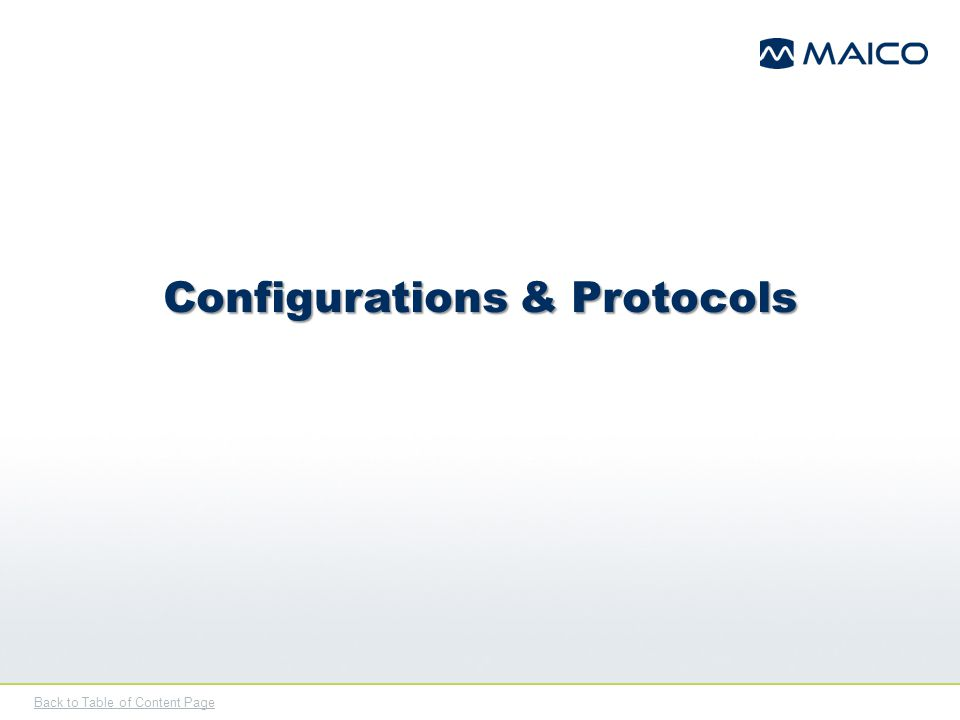 Back to Table of Content Page Configurations & Protocols