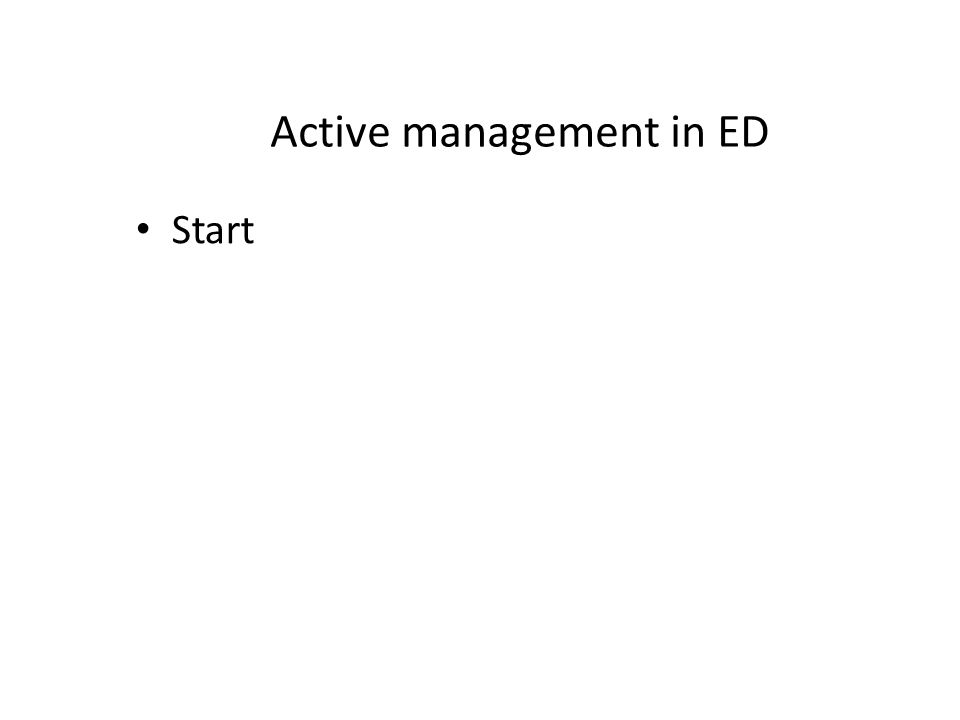 Active management in ED Start