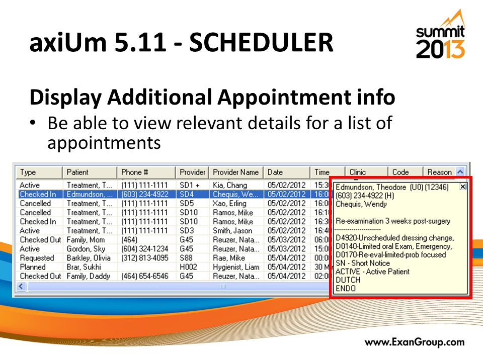 axiUm 5.11 - SCHEDULER Display Additional Appointment info Be able to view relevant details for a list of appointments