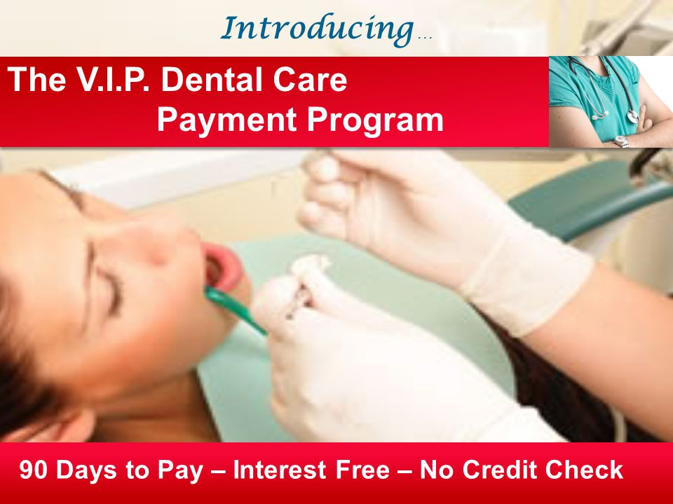 90 Days to Pay – Interest Free – No Credit Check The V.I.P.