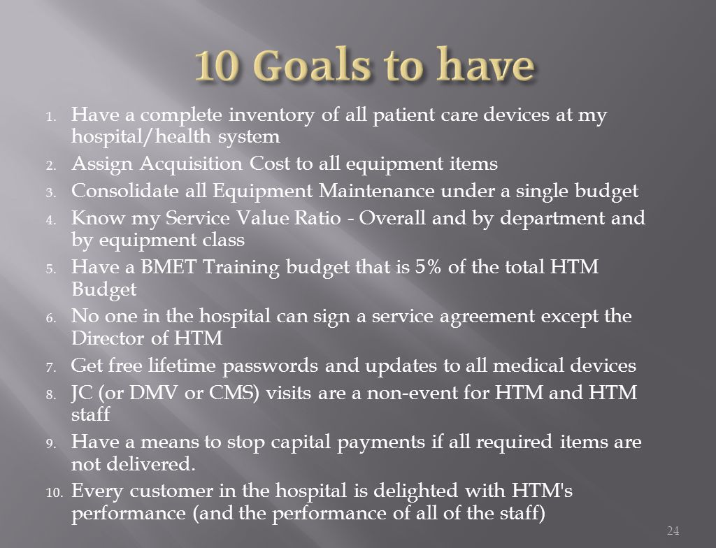 1. Have a complete inventory of all patient care devices at my hospital/health system 2.