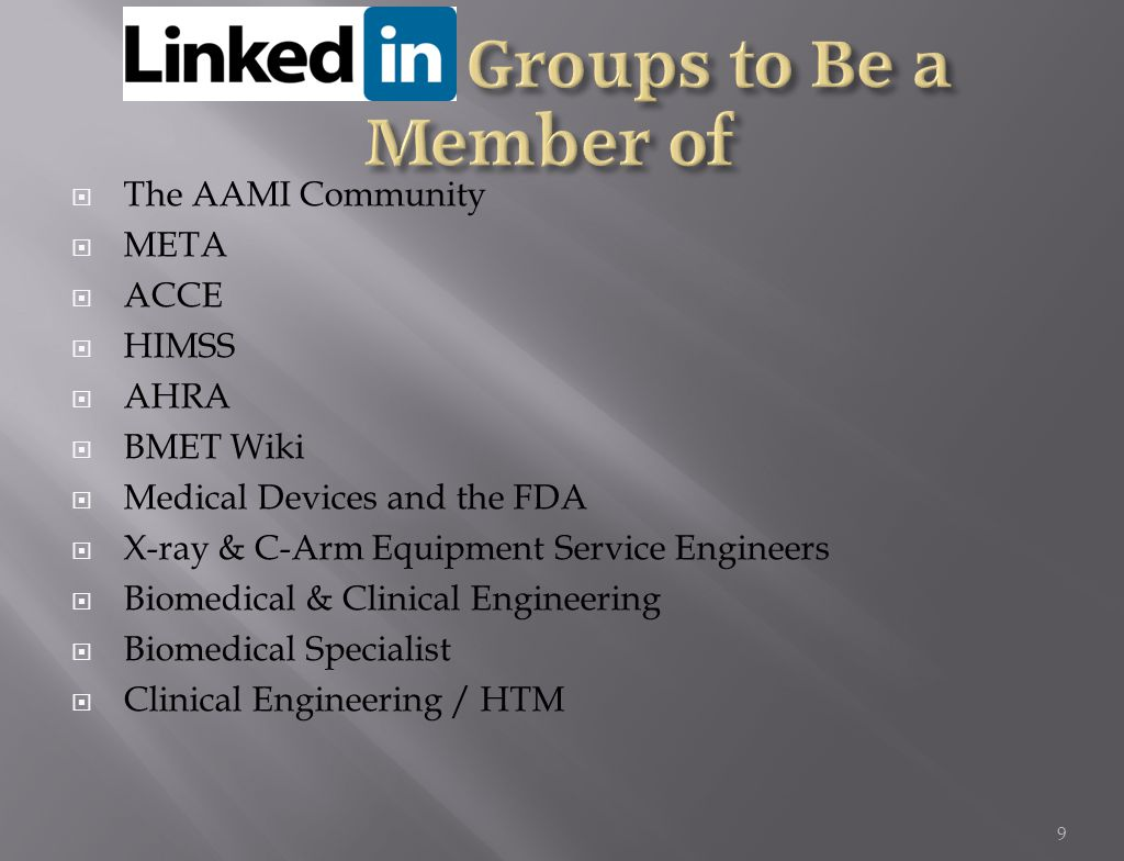  The AAMI Community  META  ACCE  HIMSS  AHRA  BMET Wiki  Medical Devices and the FDA  X-ray & C-Arm Equipment Service Engineers  Biomedical & Clinical Engineering  Biomedical Specialist  Clinical Engineering / HTM 9