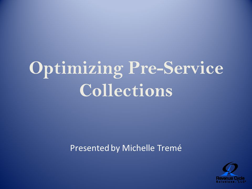 Pre-service Collections Improve Patient Satisfaction and Overall Financial Health Patients appreciate knowing their estimated cost of services in advance so they can focus on their health.