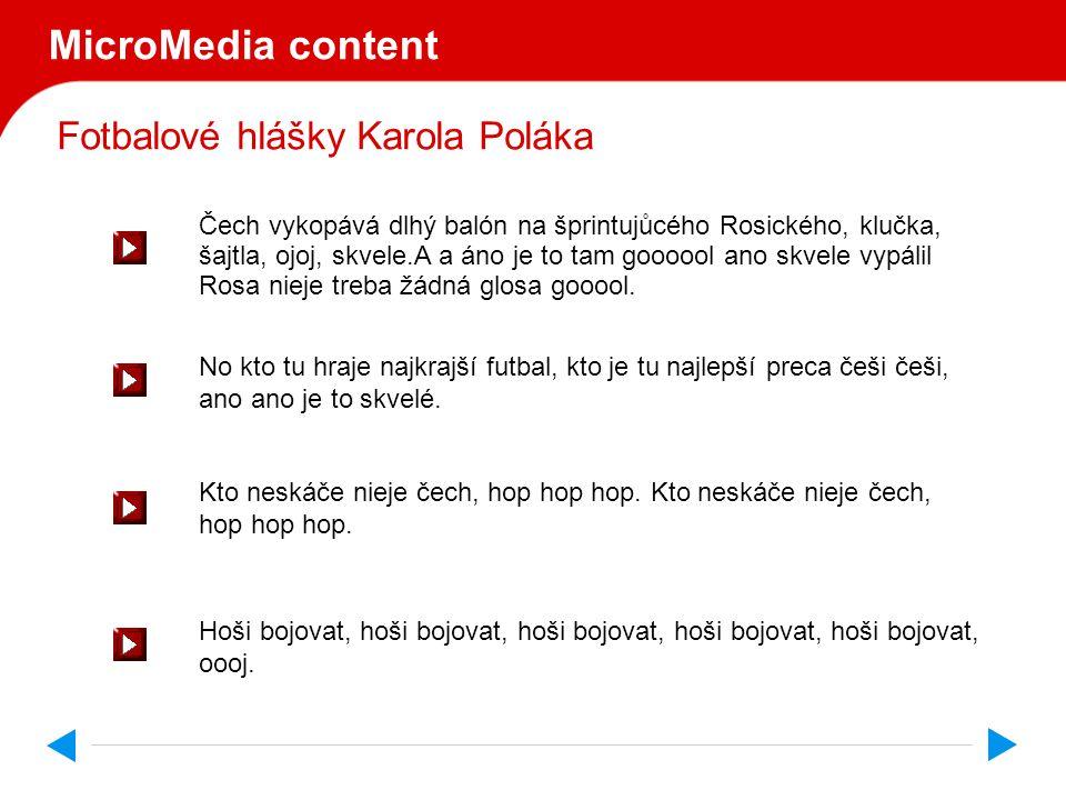 Fotbalové hlášky Karola Poláka MicroMedia s.r.o. uvádí