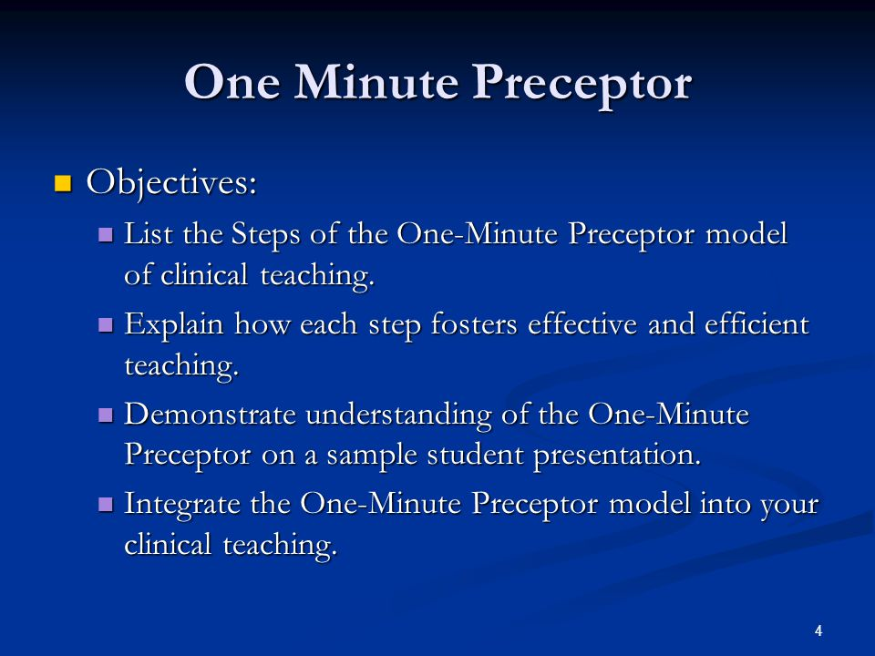 15 One Minute Preceptor Third Step Reinforce What Was Done Well Reinforce What Was Done Well Give some examples of statements you might use to reinforce what was well done Give some examples of statements you might use to reinforce what was well done
