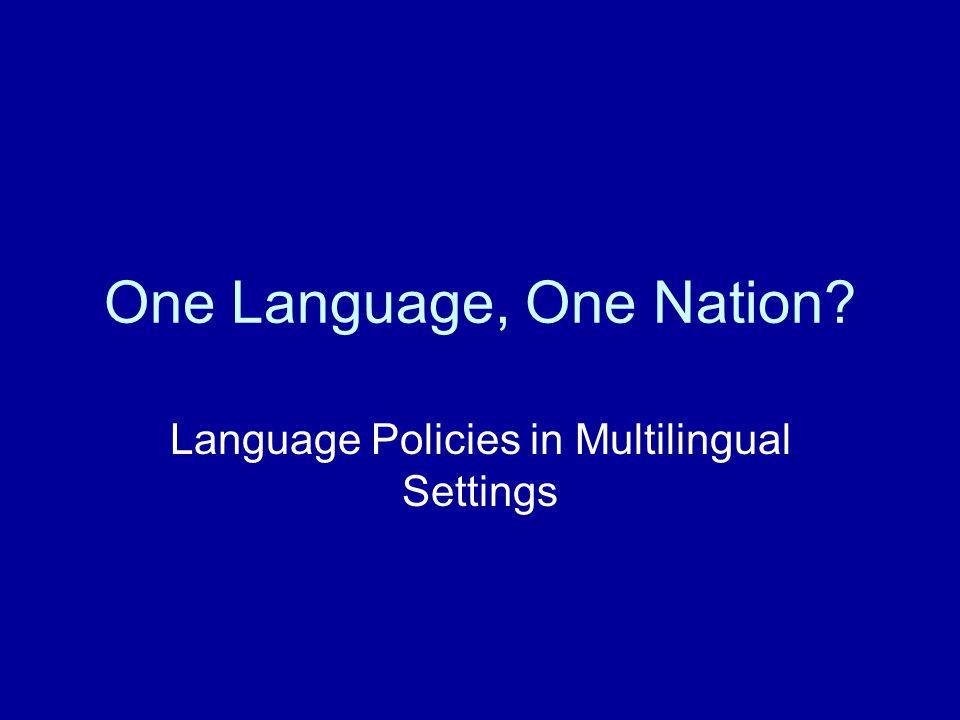2 One Language, One Nation.