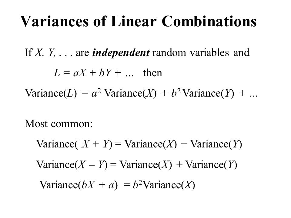 Variances of Linear Combinations If X, Y,...