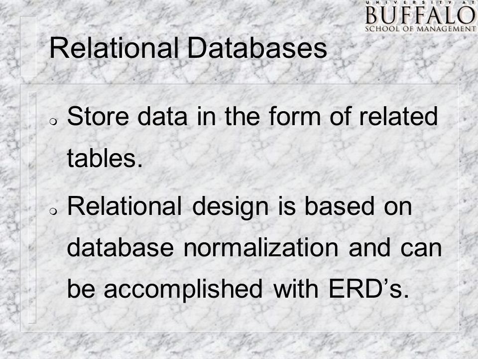 Relational Databases m Store data in the form of related tables.