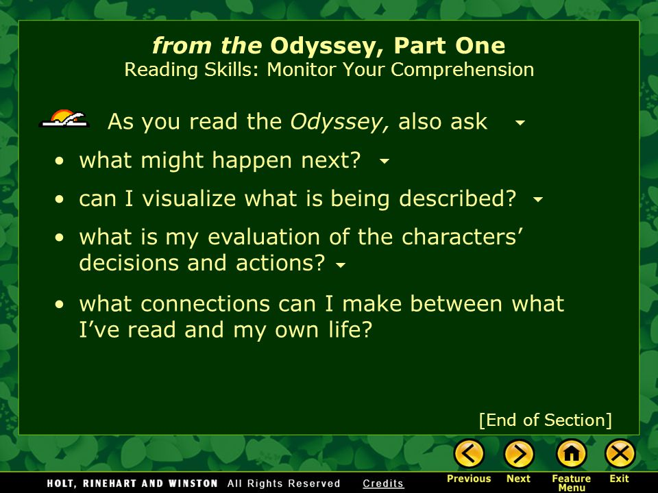 To enjoy an adventure story like the Odyssey, you'll have to make sure you understand what you are reading.