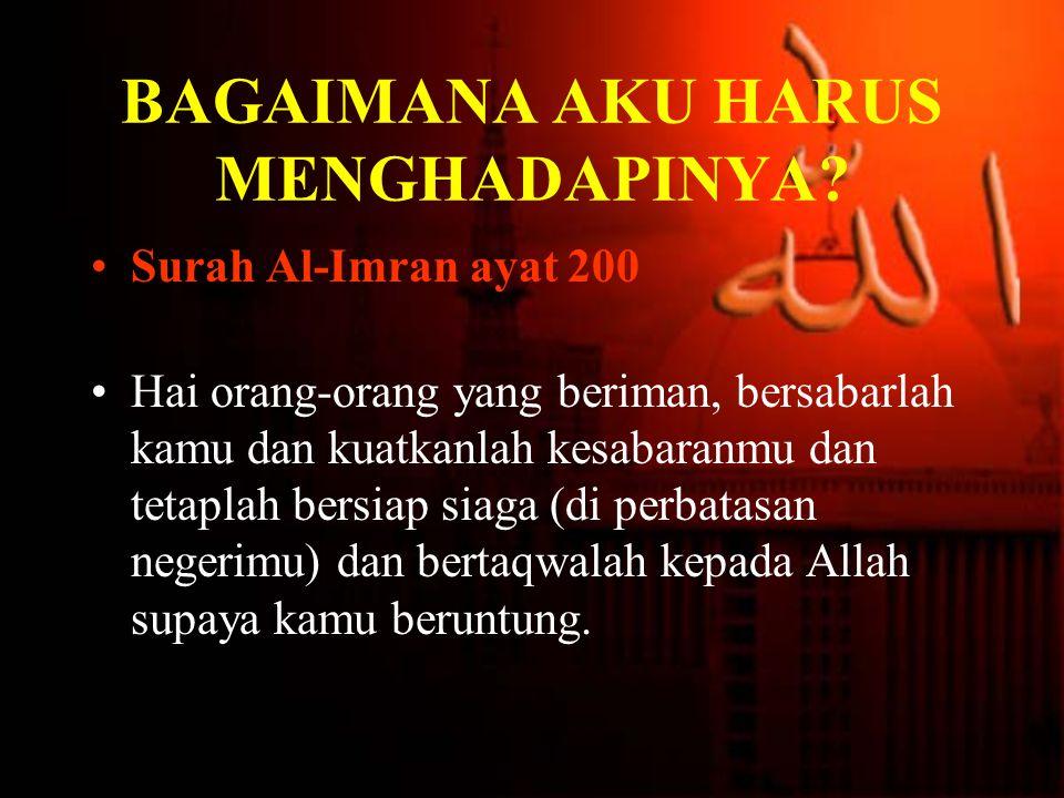 Surah Al-Baqarah ayat 45 Jadikanlah sabar dan shalat sebagai penolongmu.