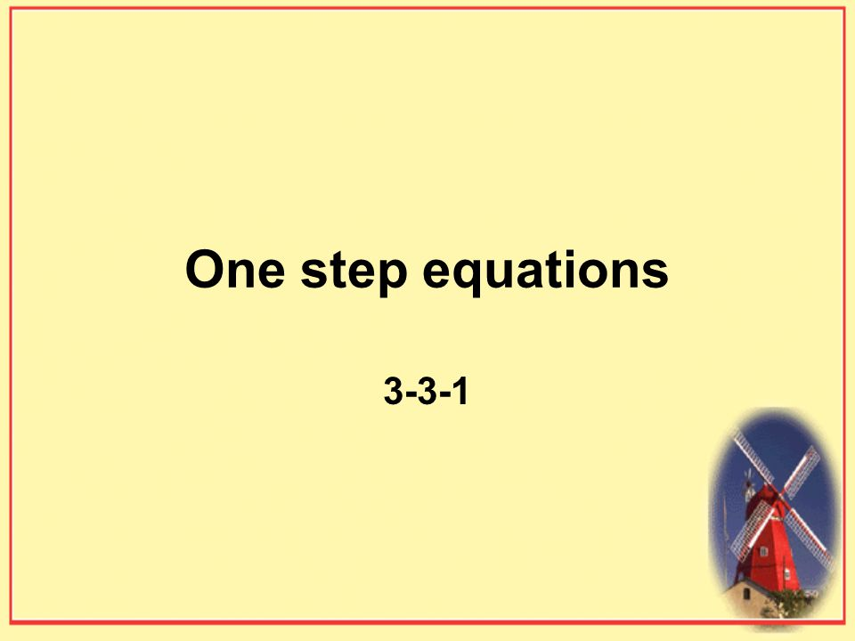One step equations 3-3-1