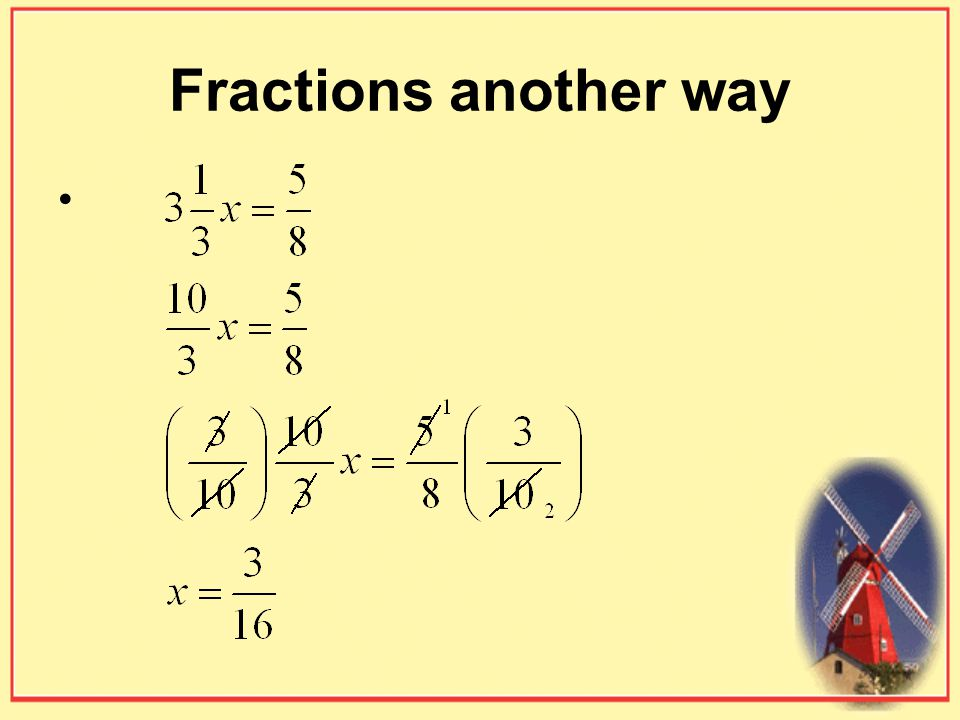 Fractions another way