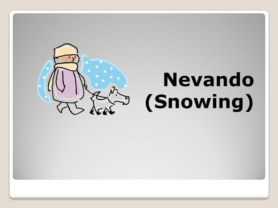 Nevando (Snowing)