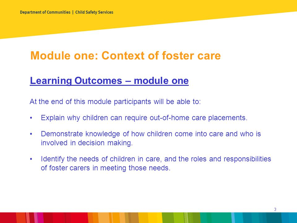 Module one: Context of foster care Content 1.Why do you want to be a foster carer.