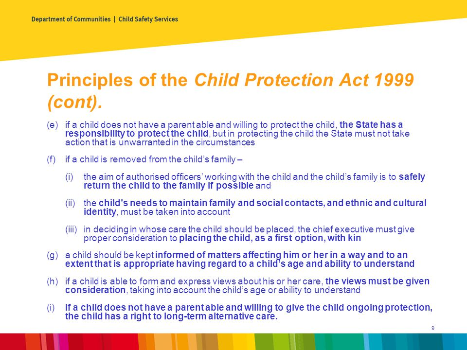 Principles of the Child Protection Act 1999 (cont).