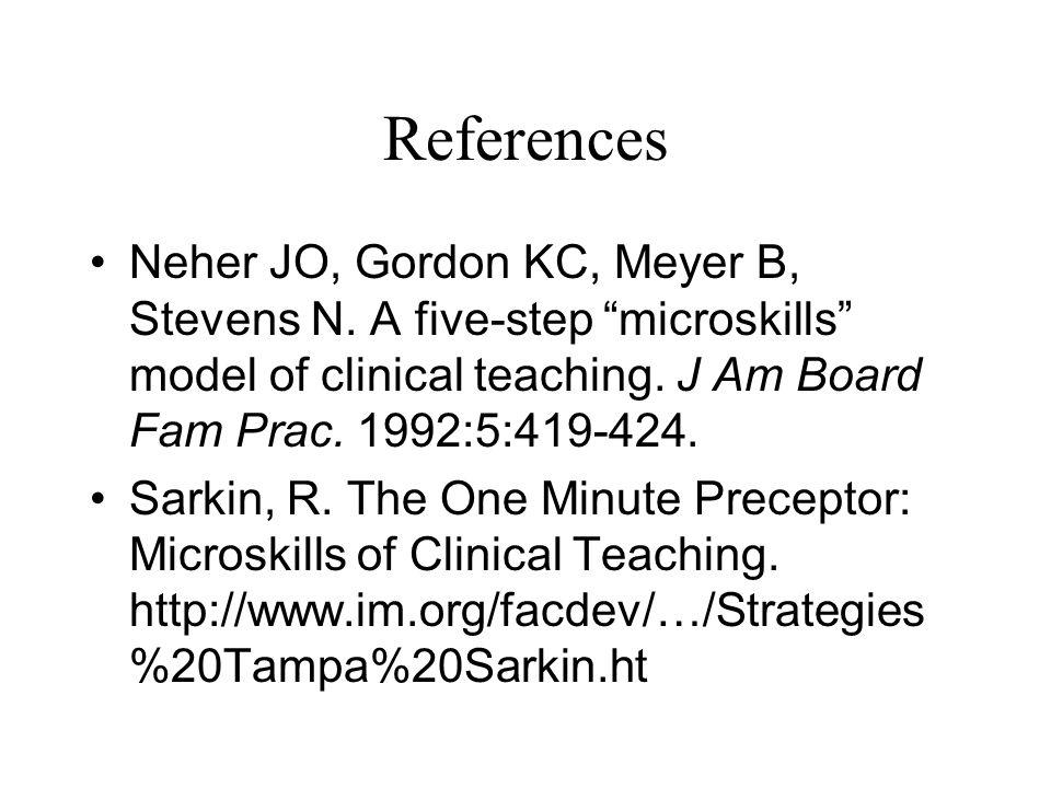 References Neher JO, Gordon KC, Meyer B, Stevens N.