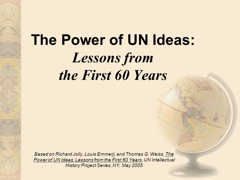 The UN's Intellectual Challenges Today