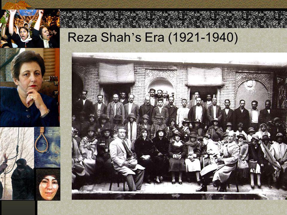 Reza Shah ' s Era (1921-1940)