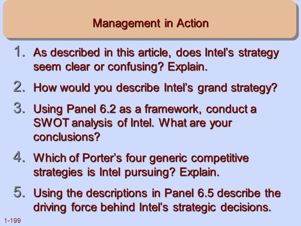 1-199 Management in Action 1. As described in this article, does Intel's strategy seem clear or confusing? Explain. 2. How would you describe Intel's