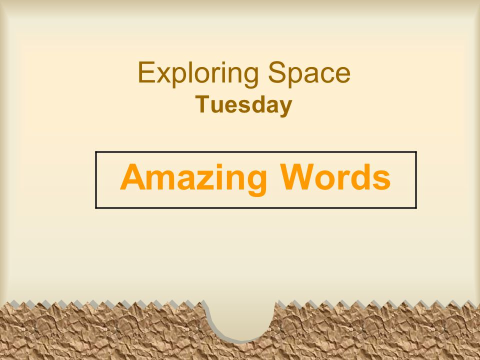 Exploring Space Tuesday Amazing Words