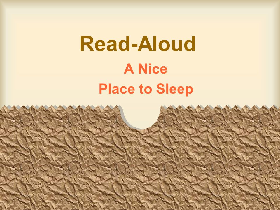 Read-Aloud A Nice Place to Sleep