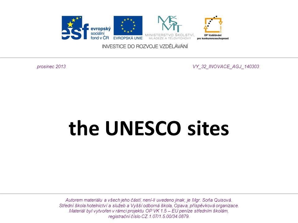 the UNESCO sites Autorem materiálu a všech jeho částí, není-li uvedeno jinak, je Mgr.