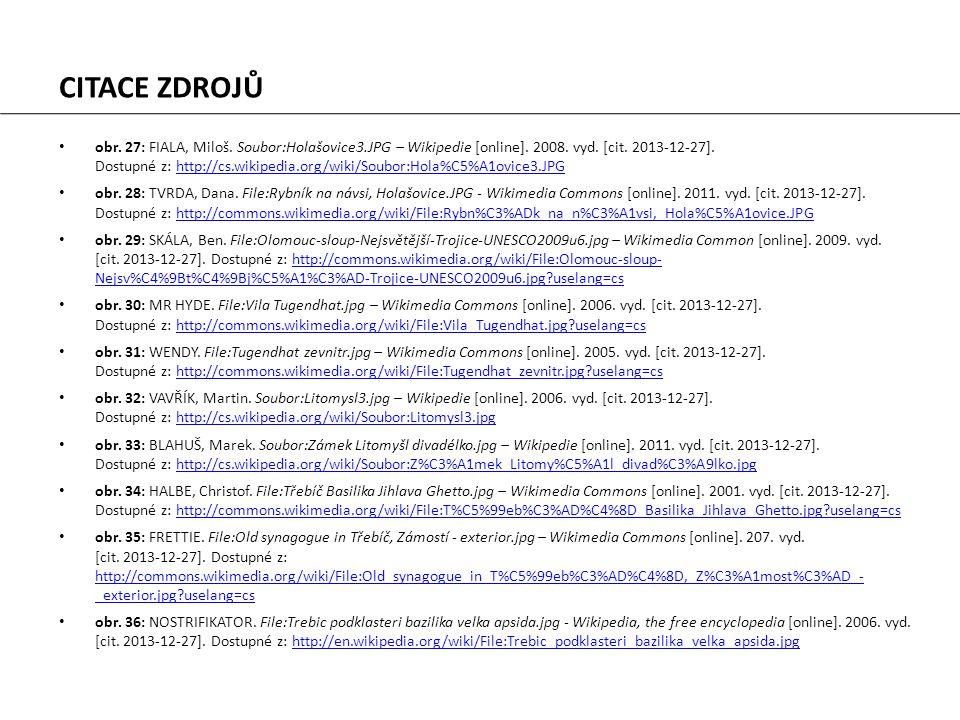 obr. 27: FIALA, Miloš. Soubor:Holašovice3.JPG – Wikipedie [online].