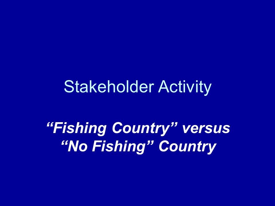 Stakeholder Activity Fishing Country versus No Fishing Country