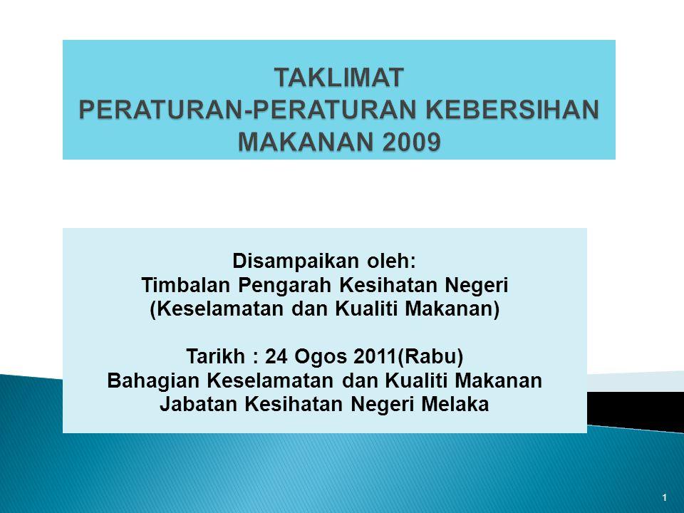 Disampaikan oleh: Timbalan Pengarah Kesihatan Negeri (Keselamatan dan Kualiti Makanan) Tarikh : 24 Ogos 2011(Rabu) Bahagian Keselamatan dan Kualiti Ma