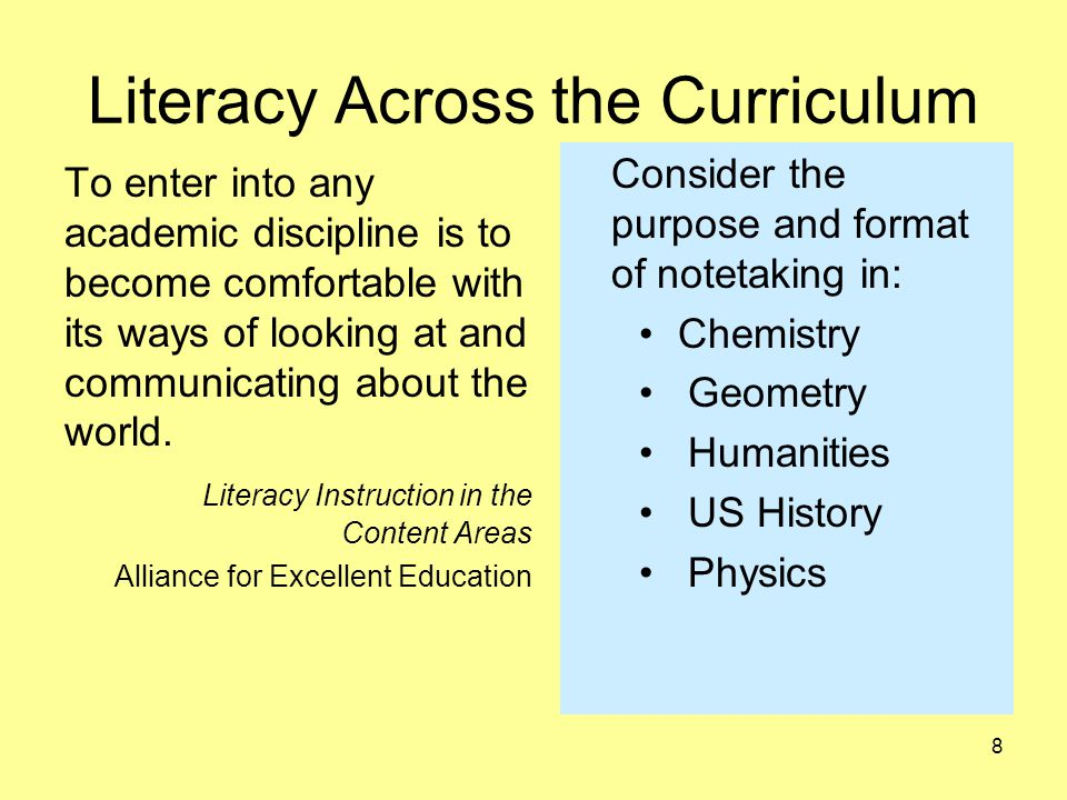 Literacy Across the Curriculum Scientific Literacy Being scientifically literate entails being able to read and understand a variety of science texts to form valid conclusions and participate in meaningful conversations about science. Infusing Reading into Science Learning Educational Leadership 9
