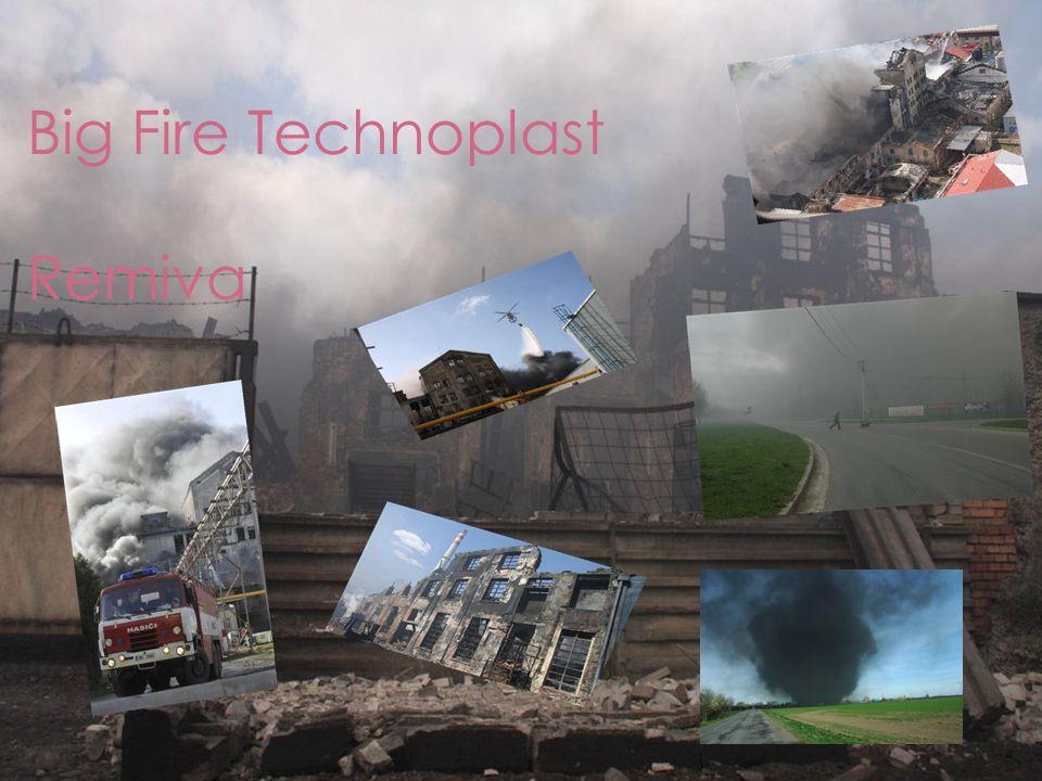 Big Fire Technoplast Remiva