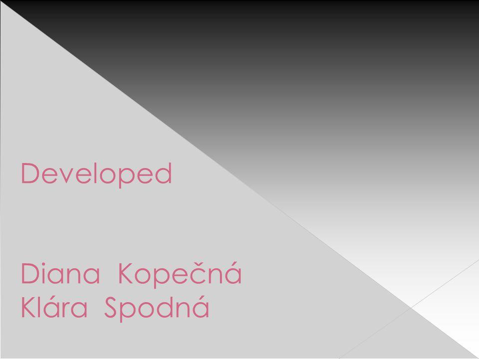 Developed Diana Kopečná Klára Spodná