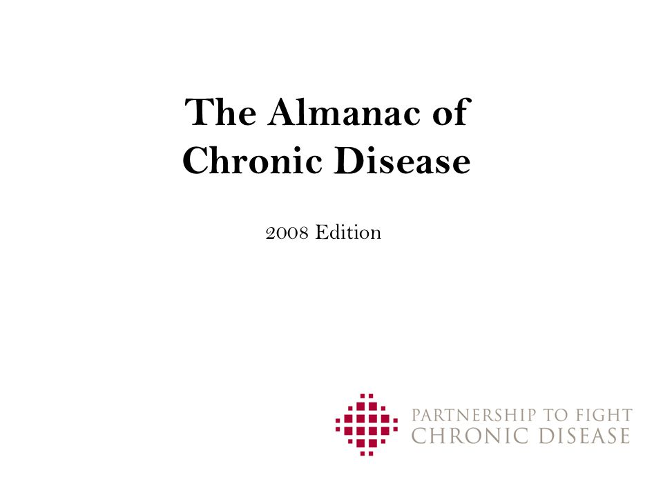 The Almanac of Chronic Disease 2008 Edition