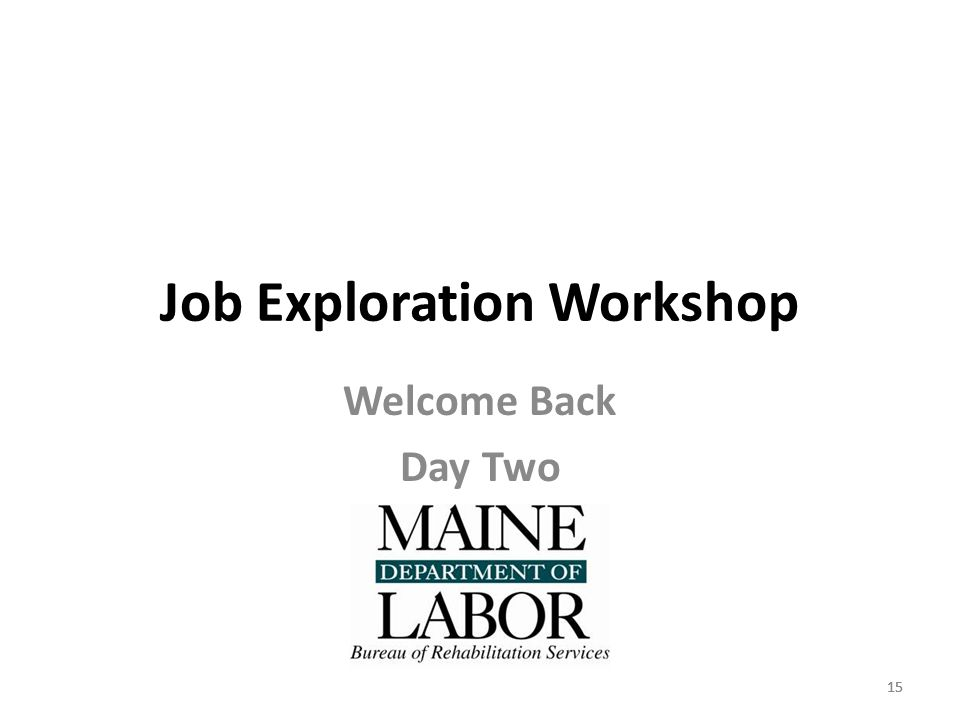 15 Job Exploration Workshop Welcome Back Day Two 15