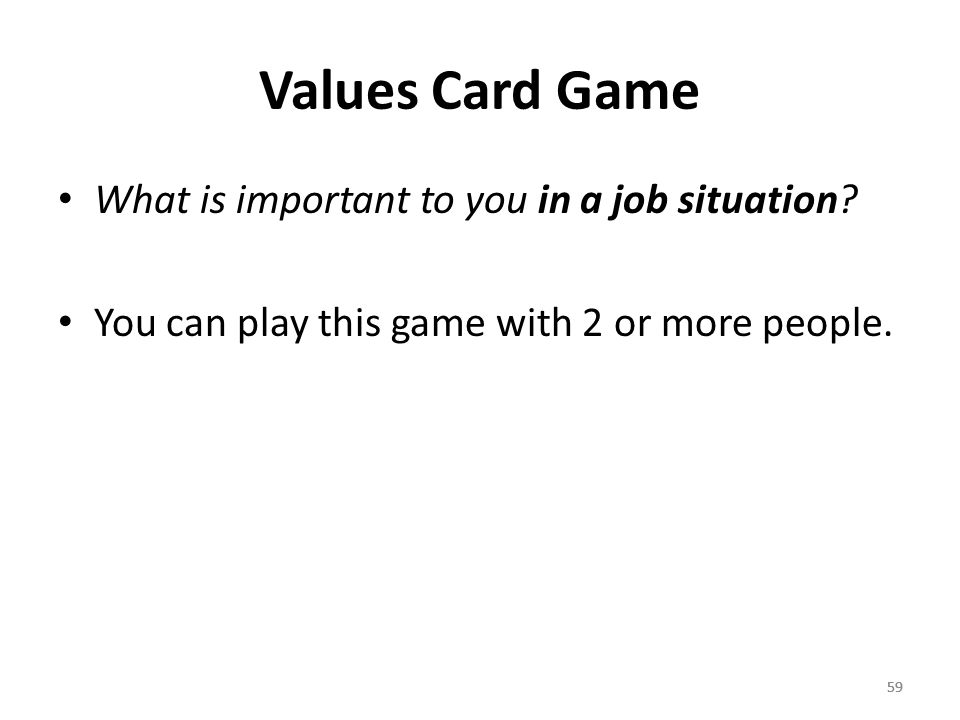59 Values Card Game What is important to you in a job situation.
