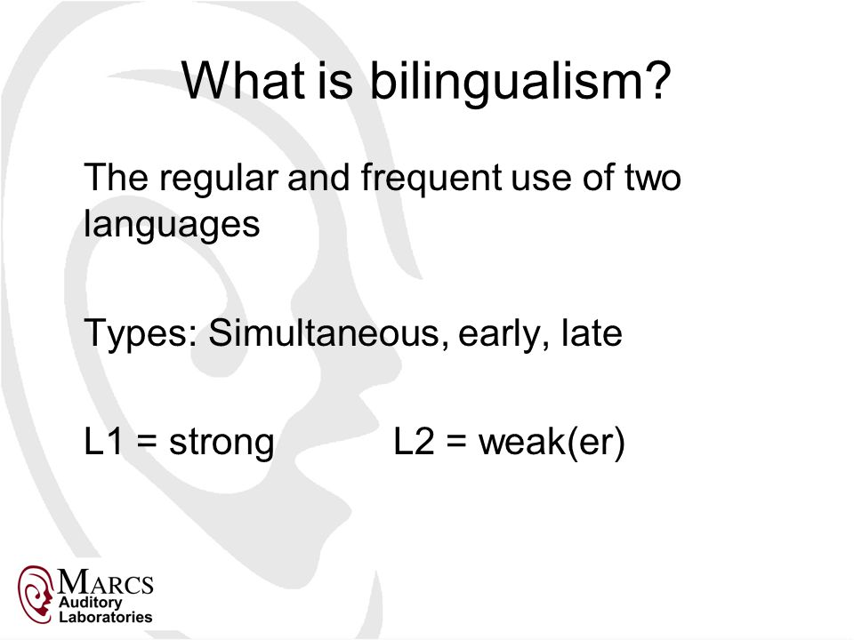 What is bilingualism.