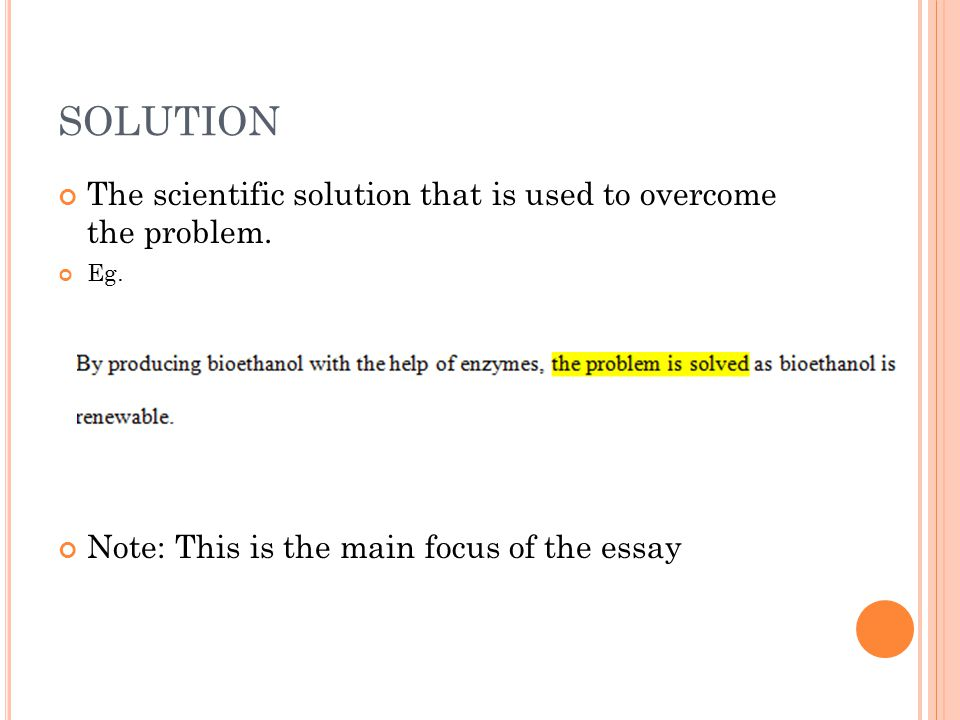 SCIENCE Explanation of how the solution is made Eg. Note: Use scientific words to explain