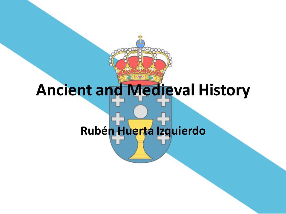 Ancient and Medieval History Rubén Huerta Izquierdo