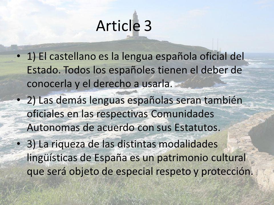 Article 3 1) El castellano es la lengua española oficial del Estado.