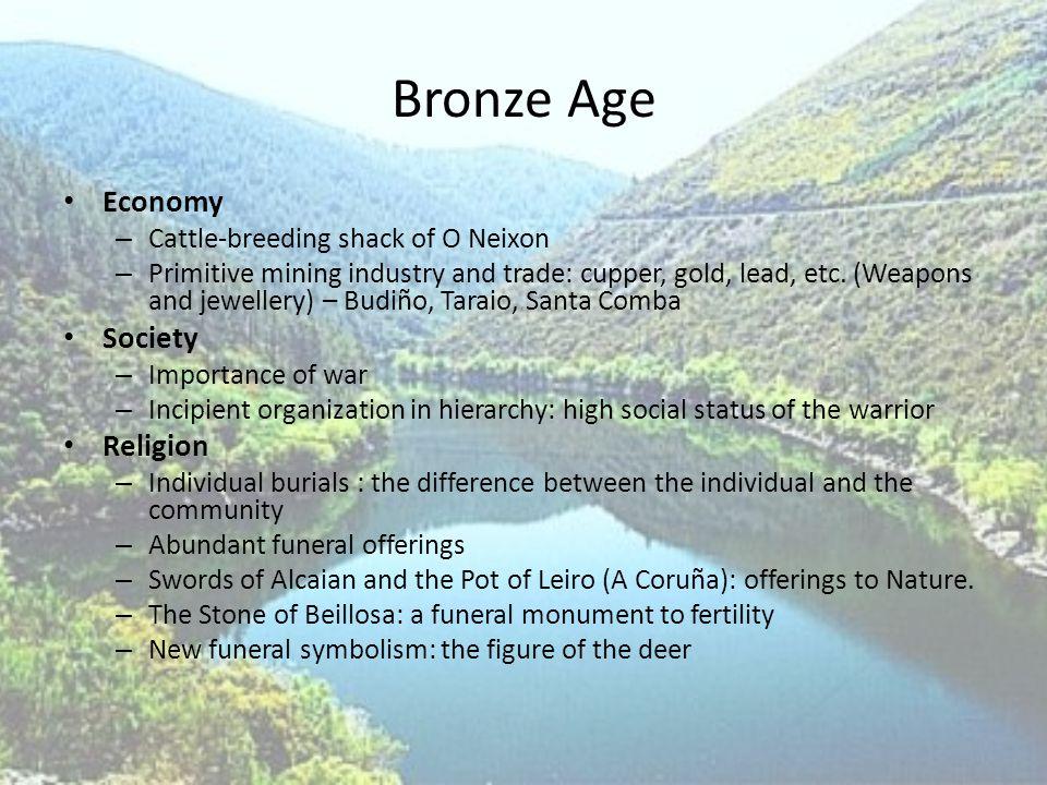 ANCIENT AGES Castro Culture (final Bronze Age to 1 st century a.