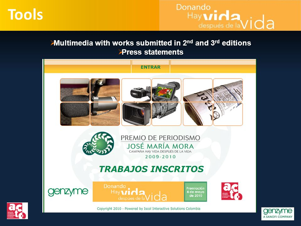 Tools  Multimedia with works submitted in 2 nd and 3 rd editions  Press statements
